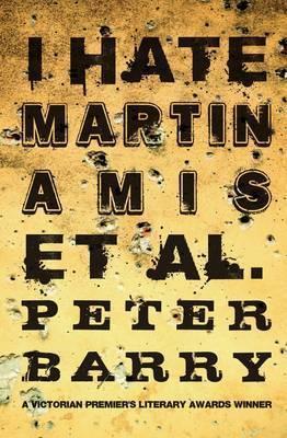 I Hate Martin Amis EtAl
