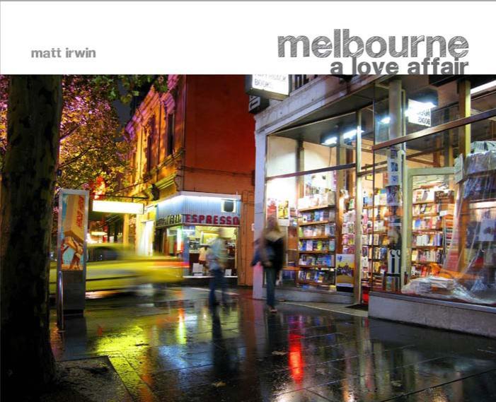 Melbourne: A LoveAffair