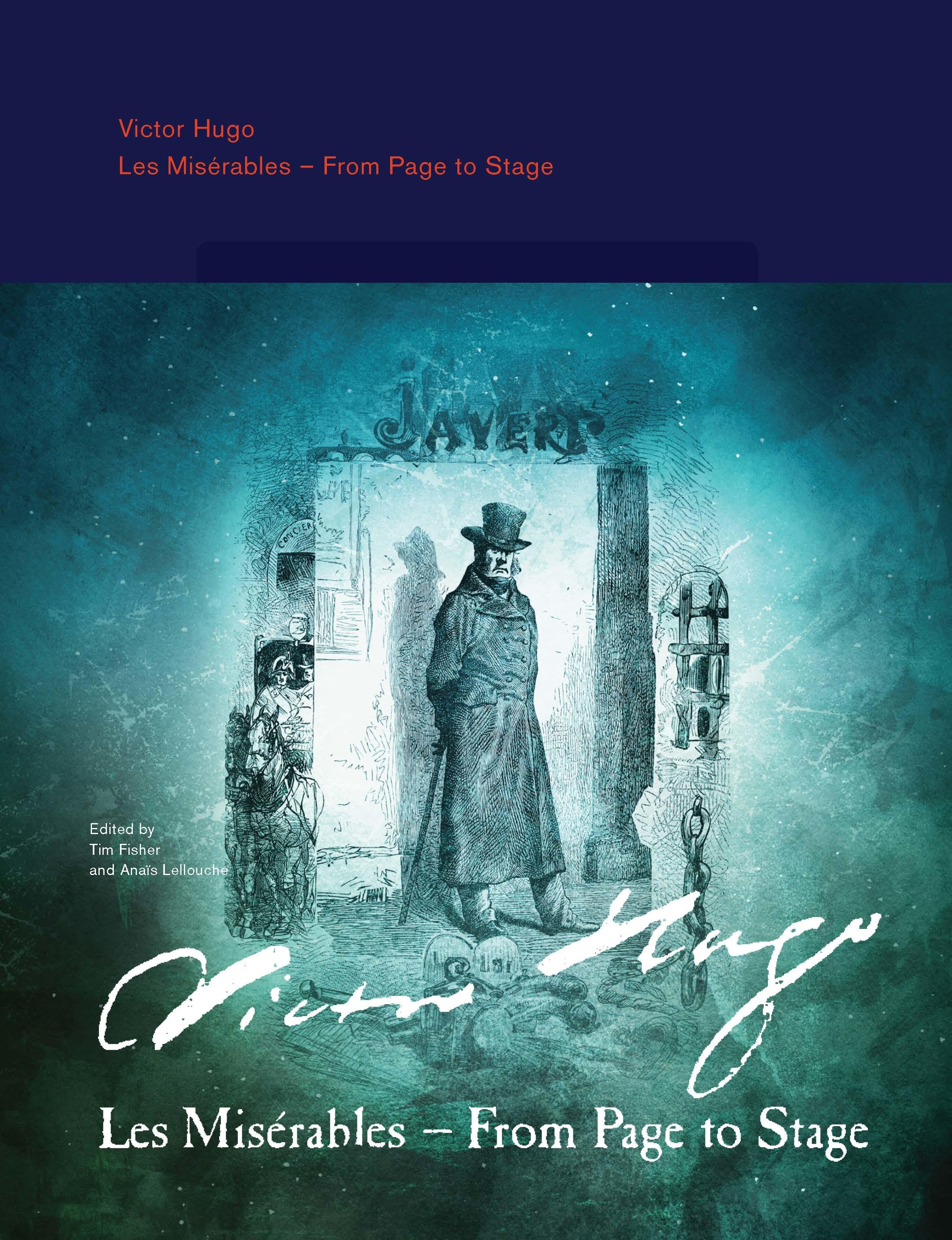 Victor Hugo: Les Misérables – From Page to Stage
