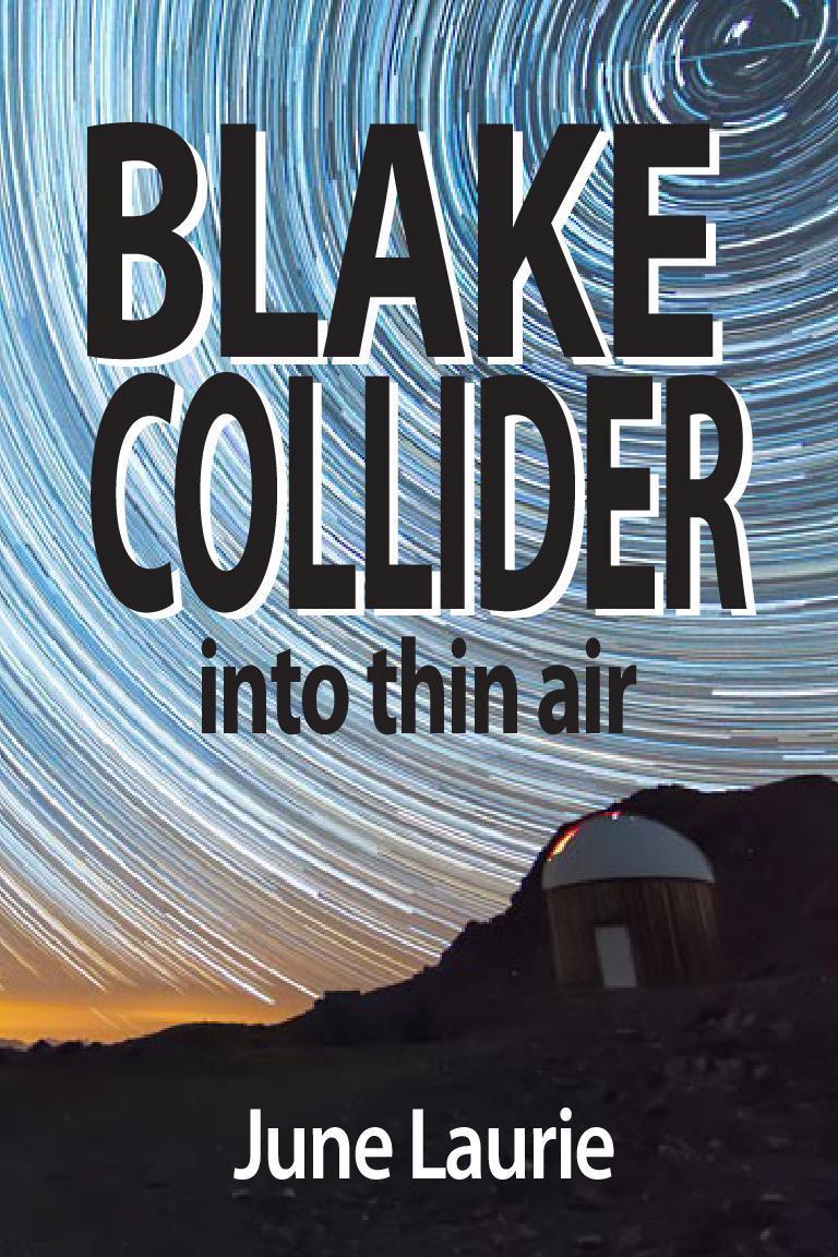 Blake Collider: IntoThinAir
