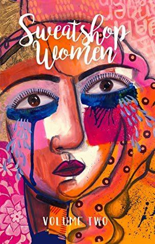 Sweatshop Women:VolumeTwo