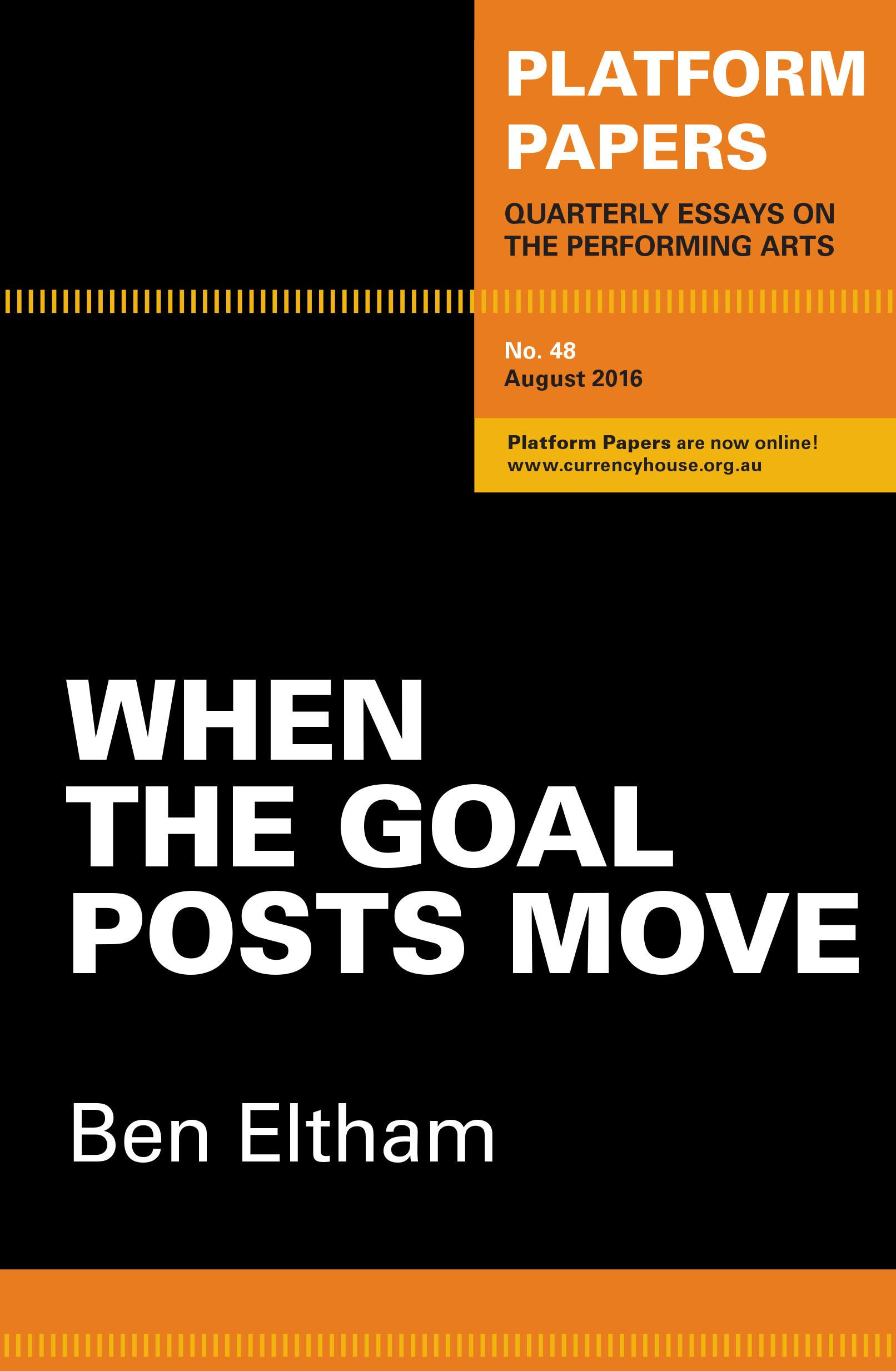 Platform Papers 48: When the Goal PostsMove