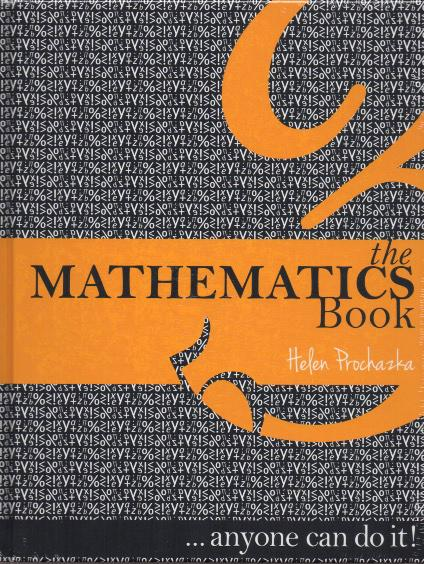 The Mathematics Book: Anyone Can Do it!