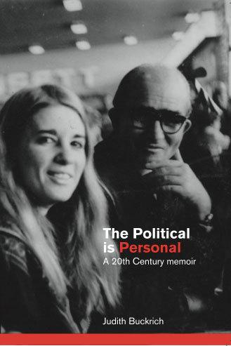 The Political is Personal: A Twentieth Century Memoir