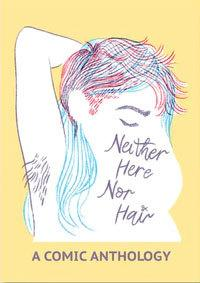 Neither Here Nor Hair Anthology