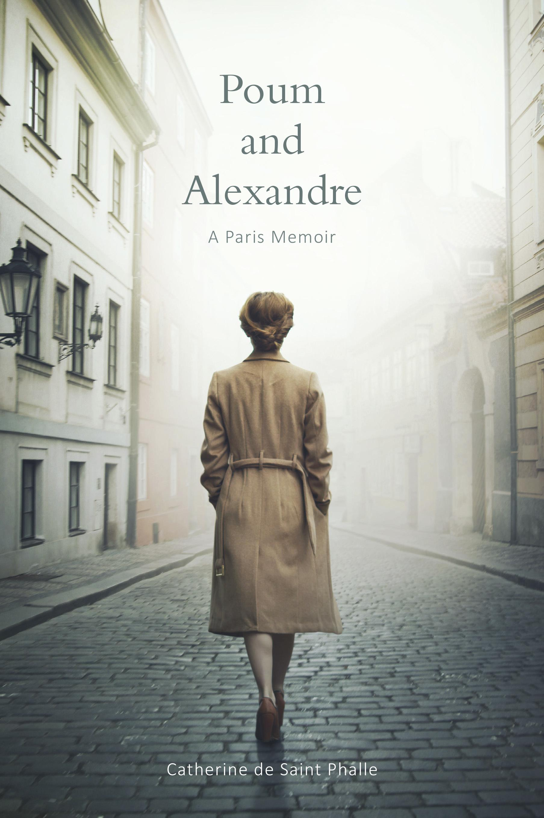 Poum and Alexandre: A Paris Memoir