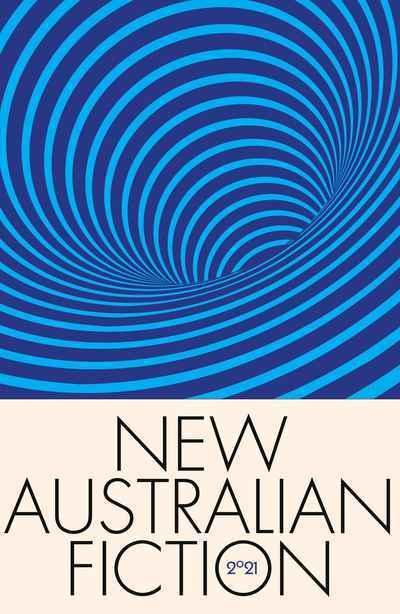 New Australian Fiction 2021