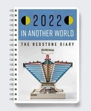 The Redstone Diary 2022: In Another World