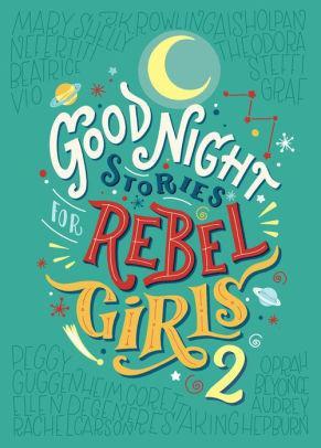 Good Night Stories For Rebel Girls:Volume2