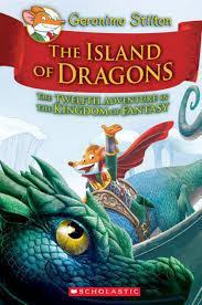 The Island of Dragons (Geronimo Stilton Kingdom of Fantasy,Book12)