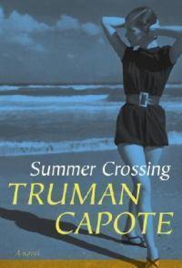 Summer Crossing:ANovel