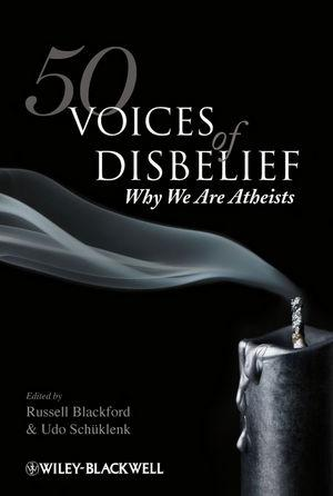50 Voices of Disbelief: Why WeAreAtheists