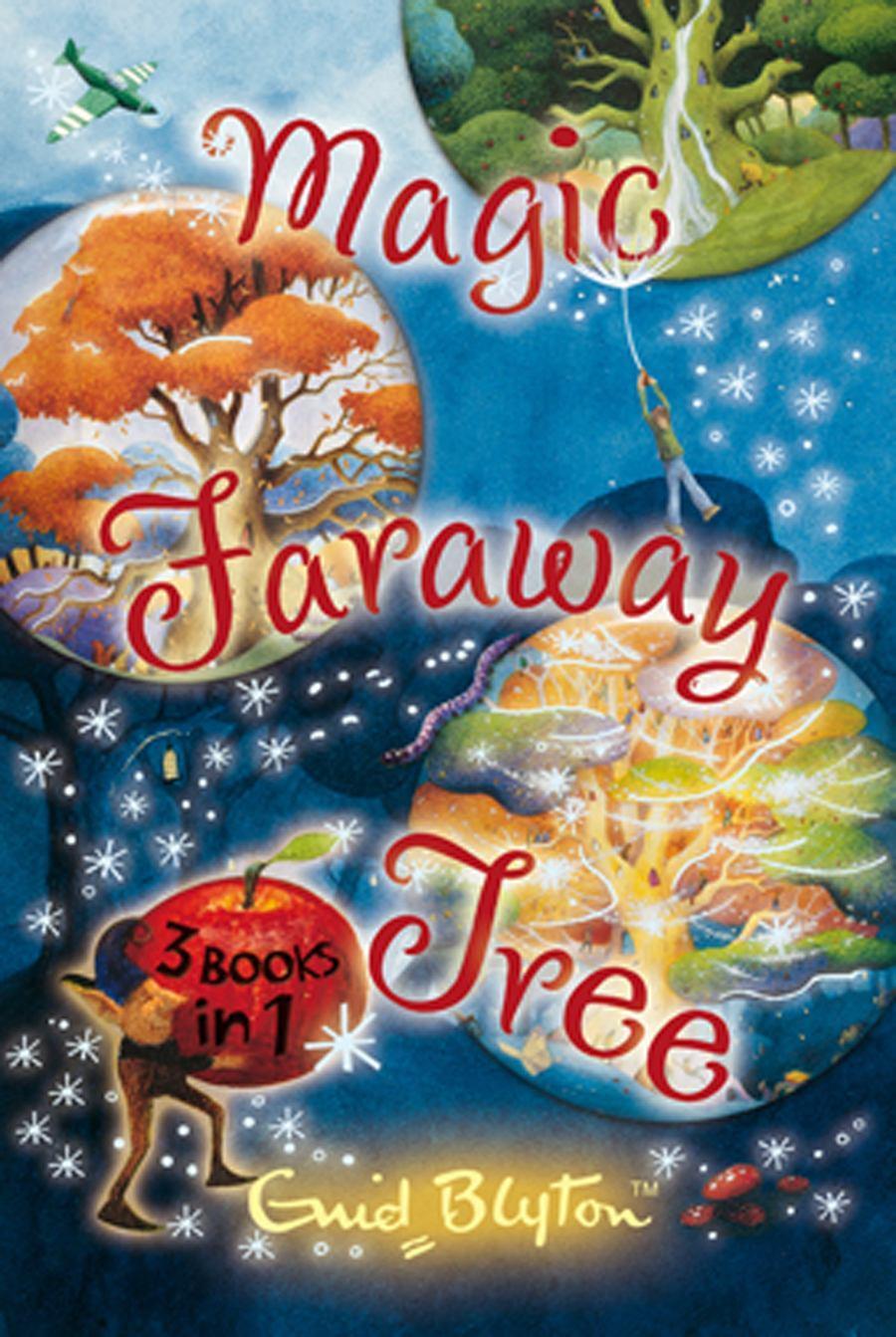 Magic Faraway Tree Collection: 3 Booksin1