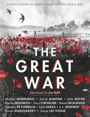 The Great War: Stories Inspired by Objects from the FirstWorldWar