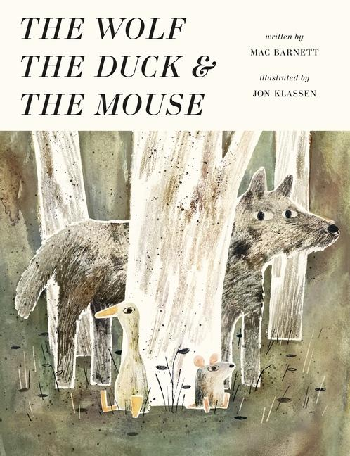 The Wolf, the Duck andtheMouse