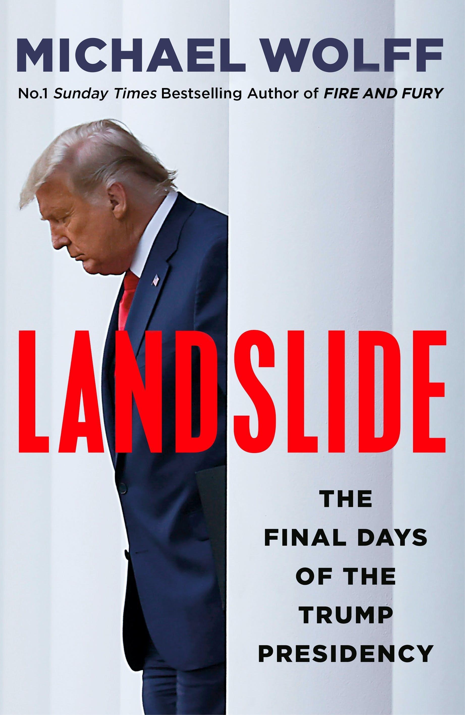 Landslide: The Final Days of theTrumpPresidency