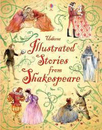 Usborne Illustrated StoriesfromShakespeare