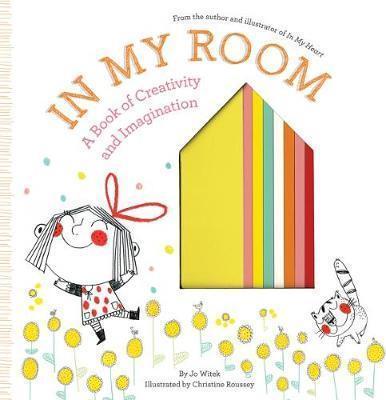 In My Room: A Book of CreativityandImagination