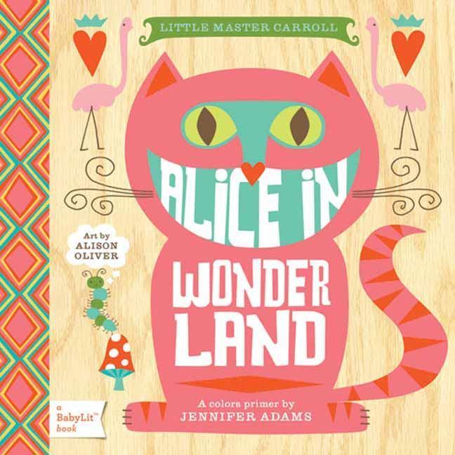 Little Master Carroll Alice in Wonderland: AColorsPrimer