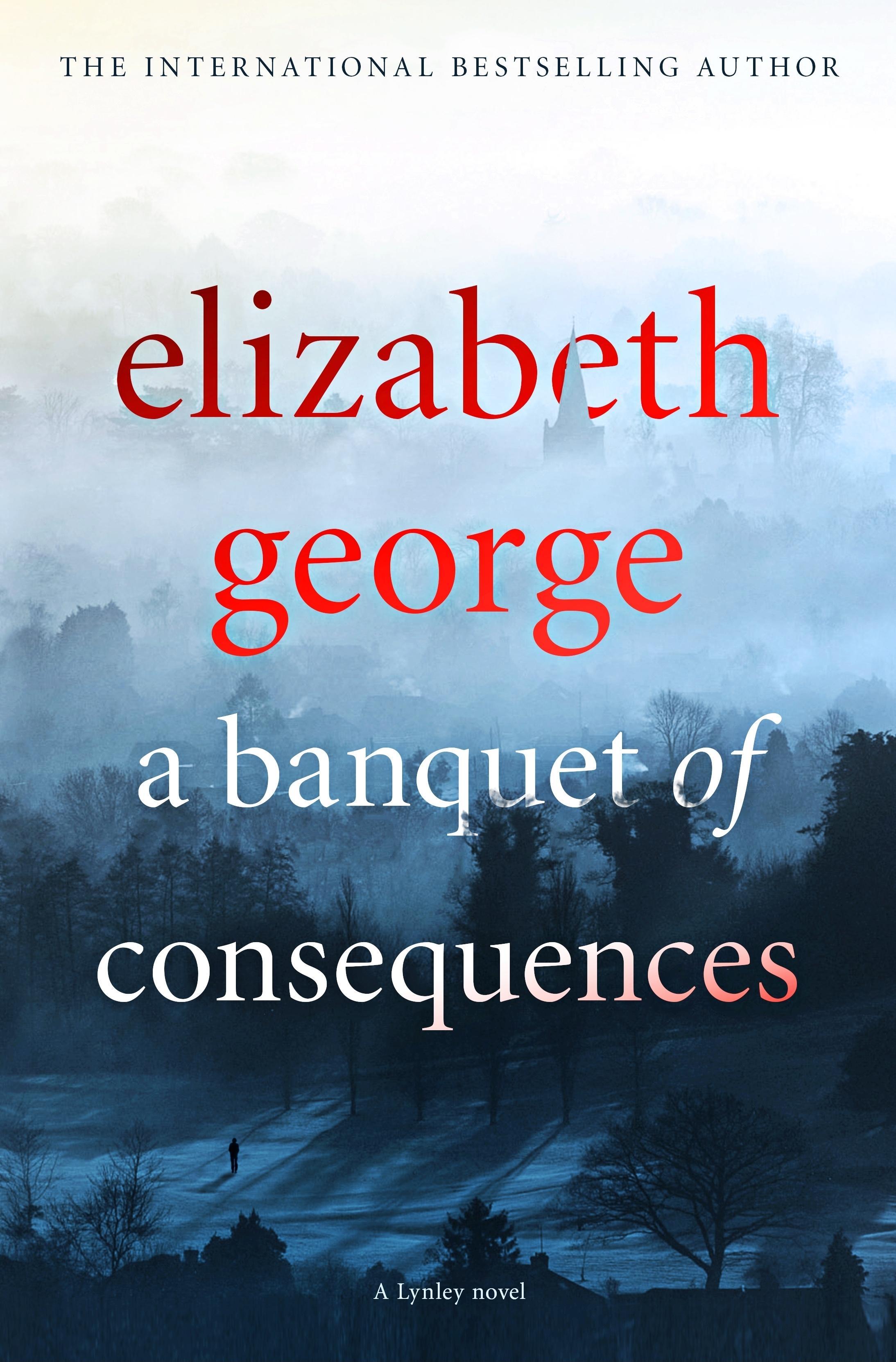 A Banquet of Consequences: An Inspector LynleyNovel:19