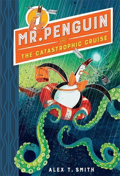 Mr Penguin and the Catastrophic Cruise(Book3)