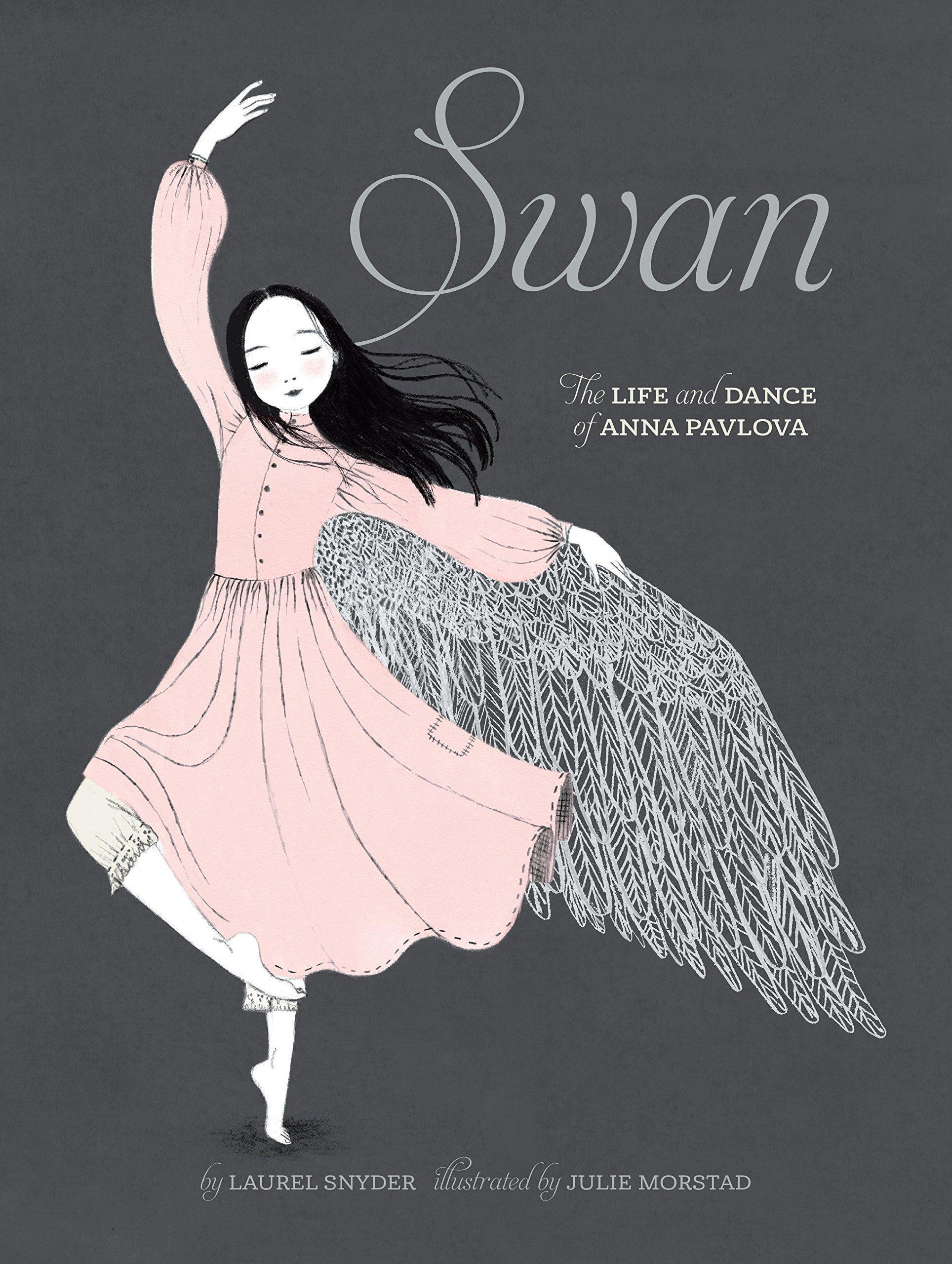 Swan: The Life and Dance ofAnnaPavlova