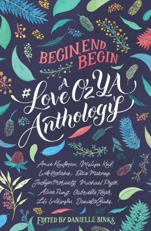 Begin, End, Begin: A#LoveozyaAnthology