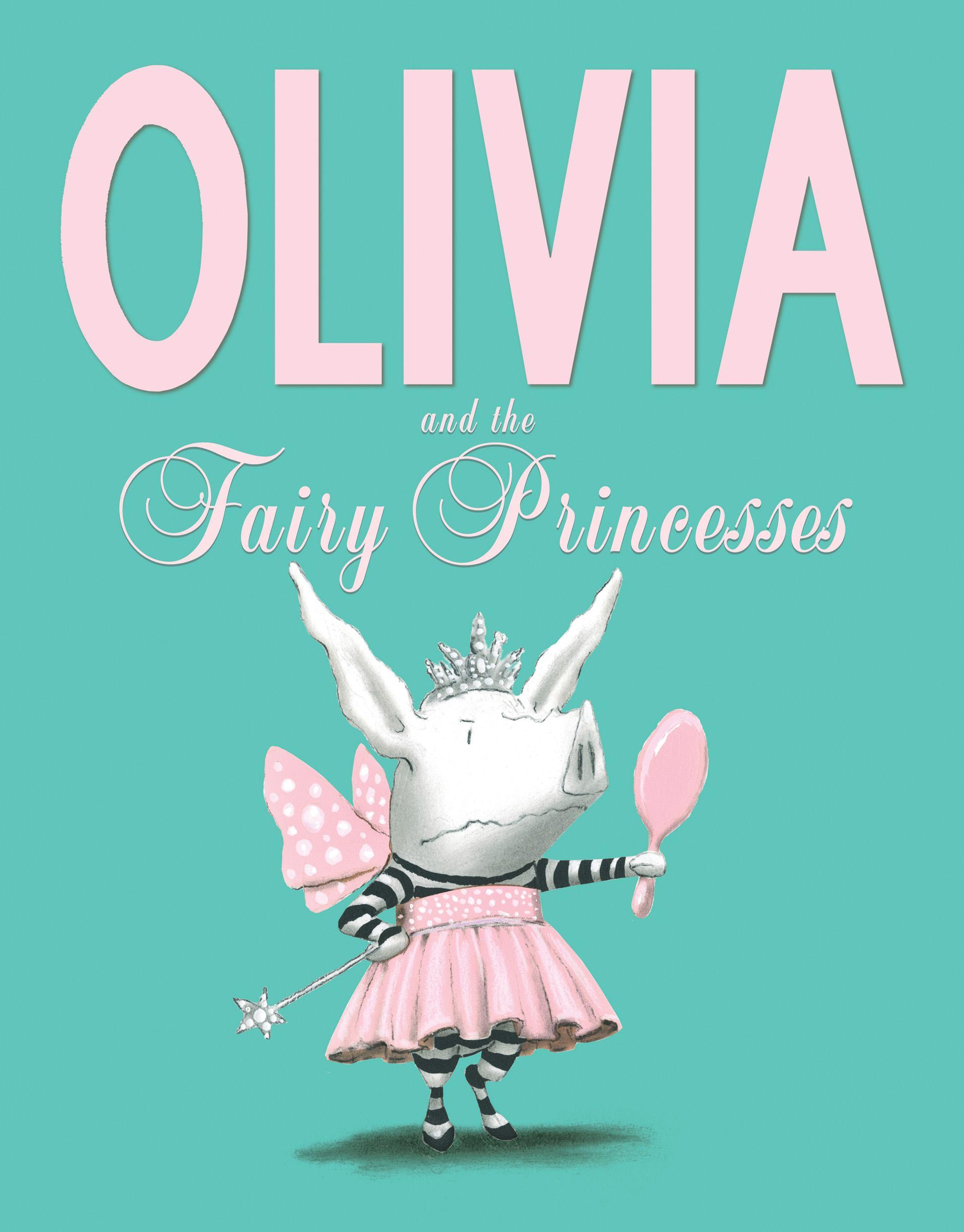 Olivia and theFairyPrincesses