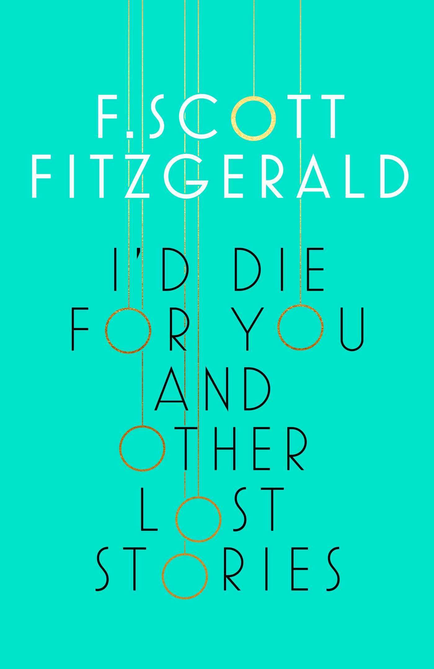 I'd Die for You: And OtherLostStories