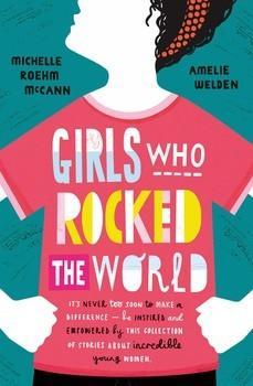 Girls Who RockedTheWorld