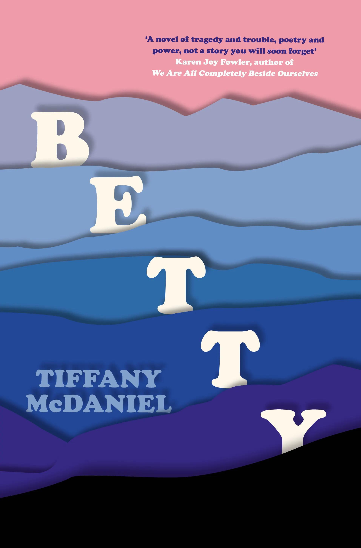 Betty: TheInternationalBestseller