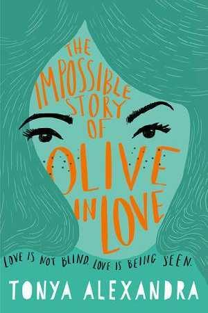 The Impossible Story of OliveinLove