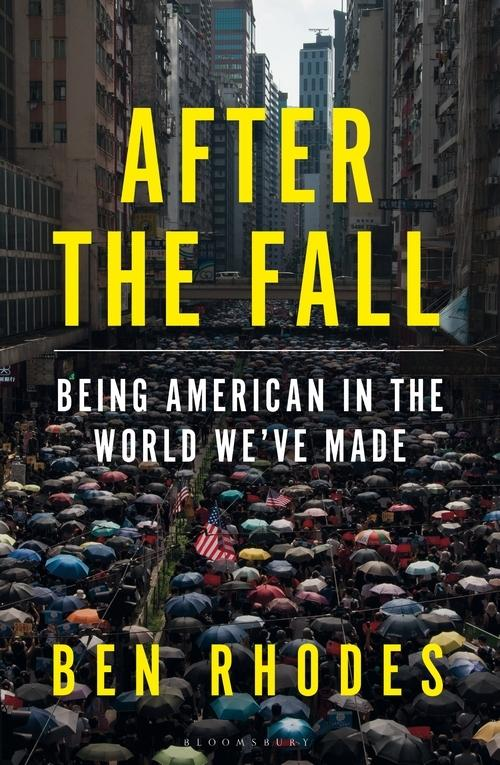 After the Fall: Being American in the World We've Made