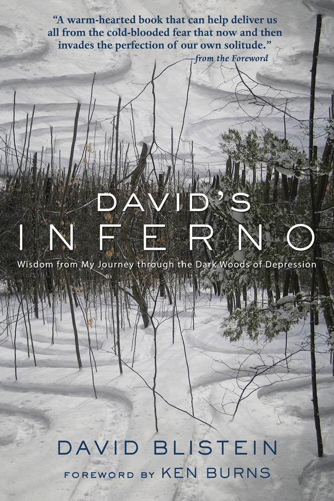 David's Inferno: Wisdom from My Journey through the Dark WoodsofDepression