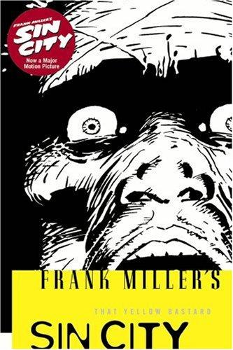 Frank Miller's Sin City Volume 4: That Yellow Bastard 3rd Edition
