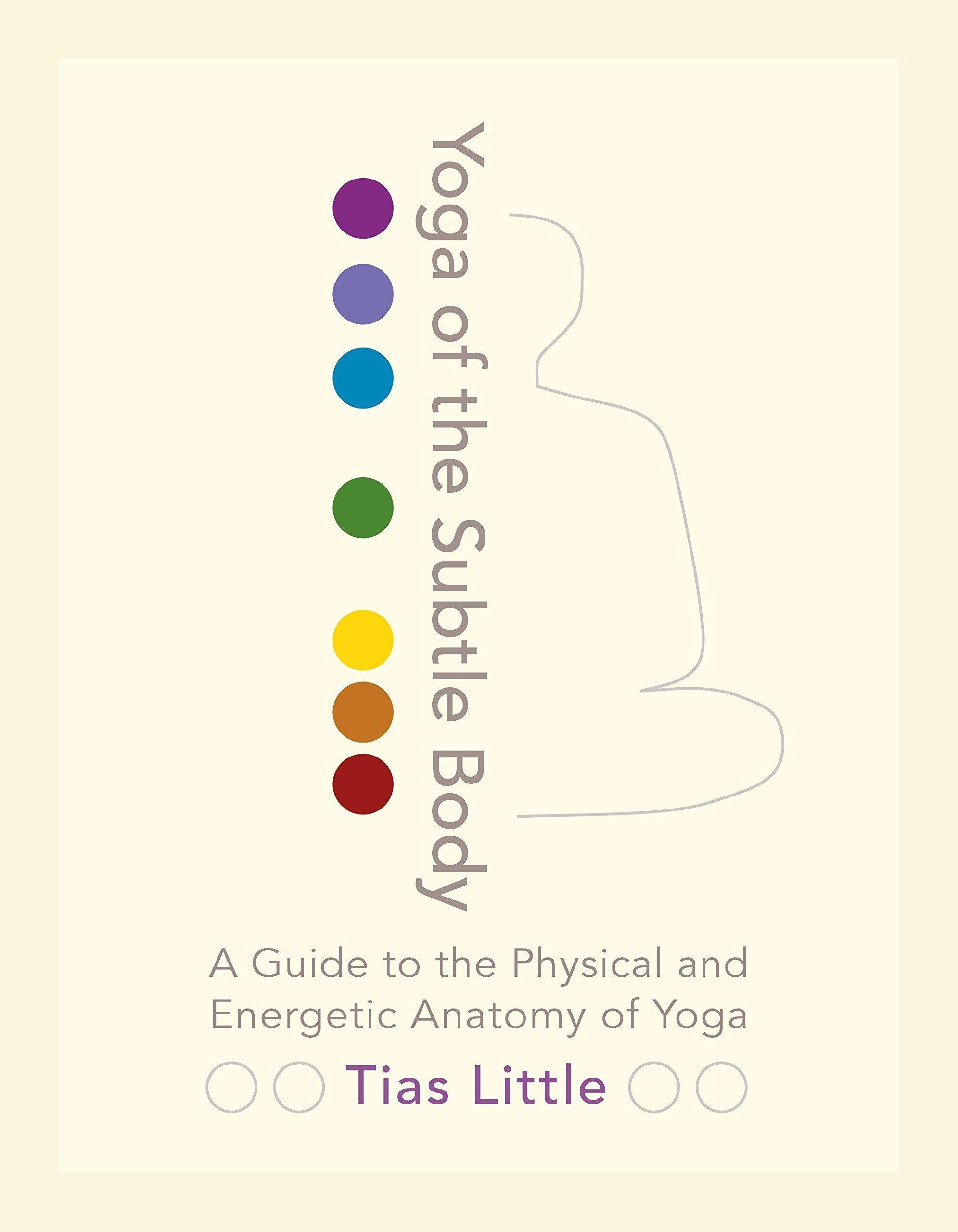 Yoga of theSubtleBody