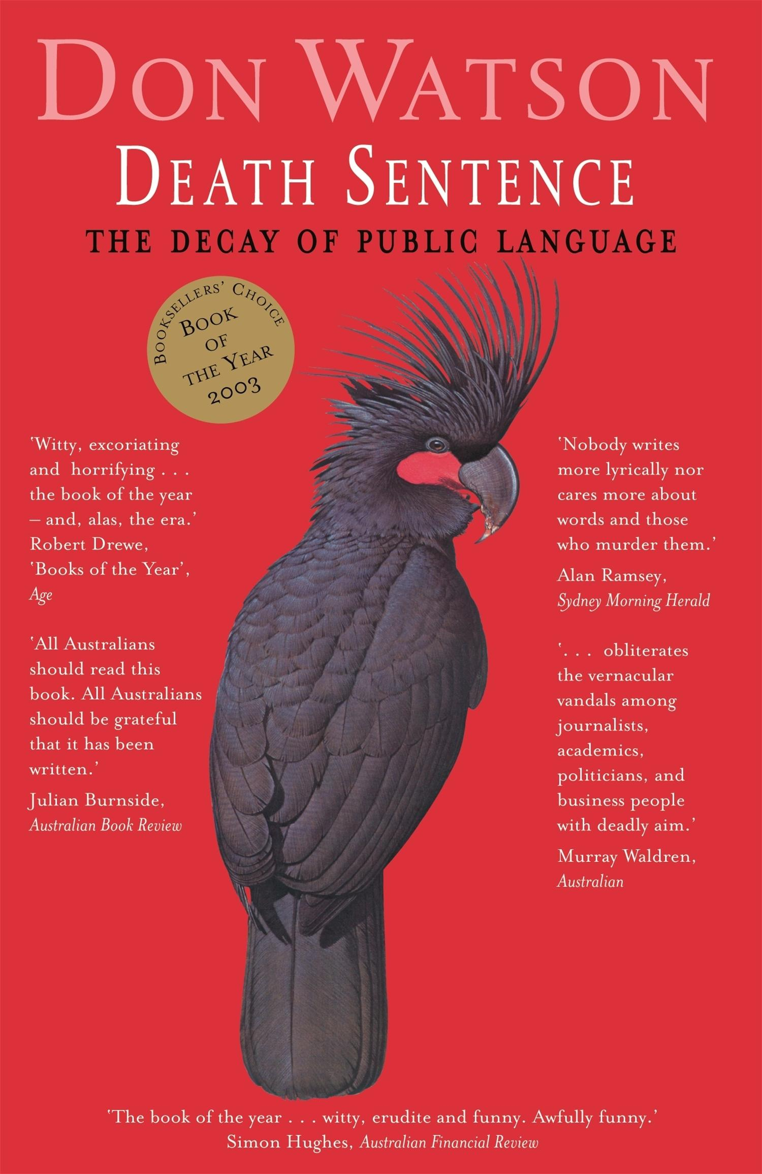 Death Sentence: The Decay of PublicLanguage