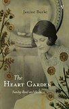 The Heart Garden: Sunday ReidandHeide
