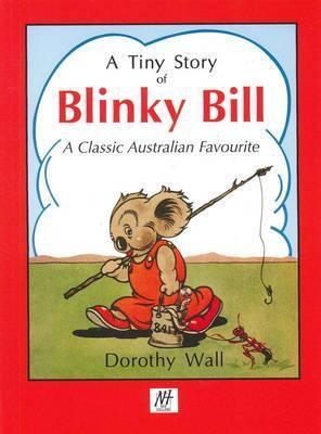 A Tiny Story of Blinky Bill: a ClassicAustralianFavourite