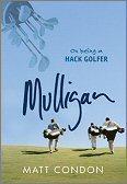 Mulligan: On Being aHackGolfer
