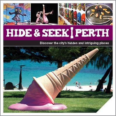 Hide and SeekPerth