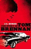 The Story OfTomBrennan