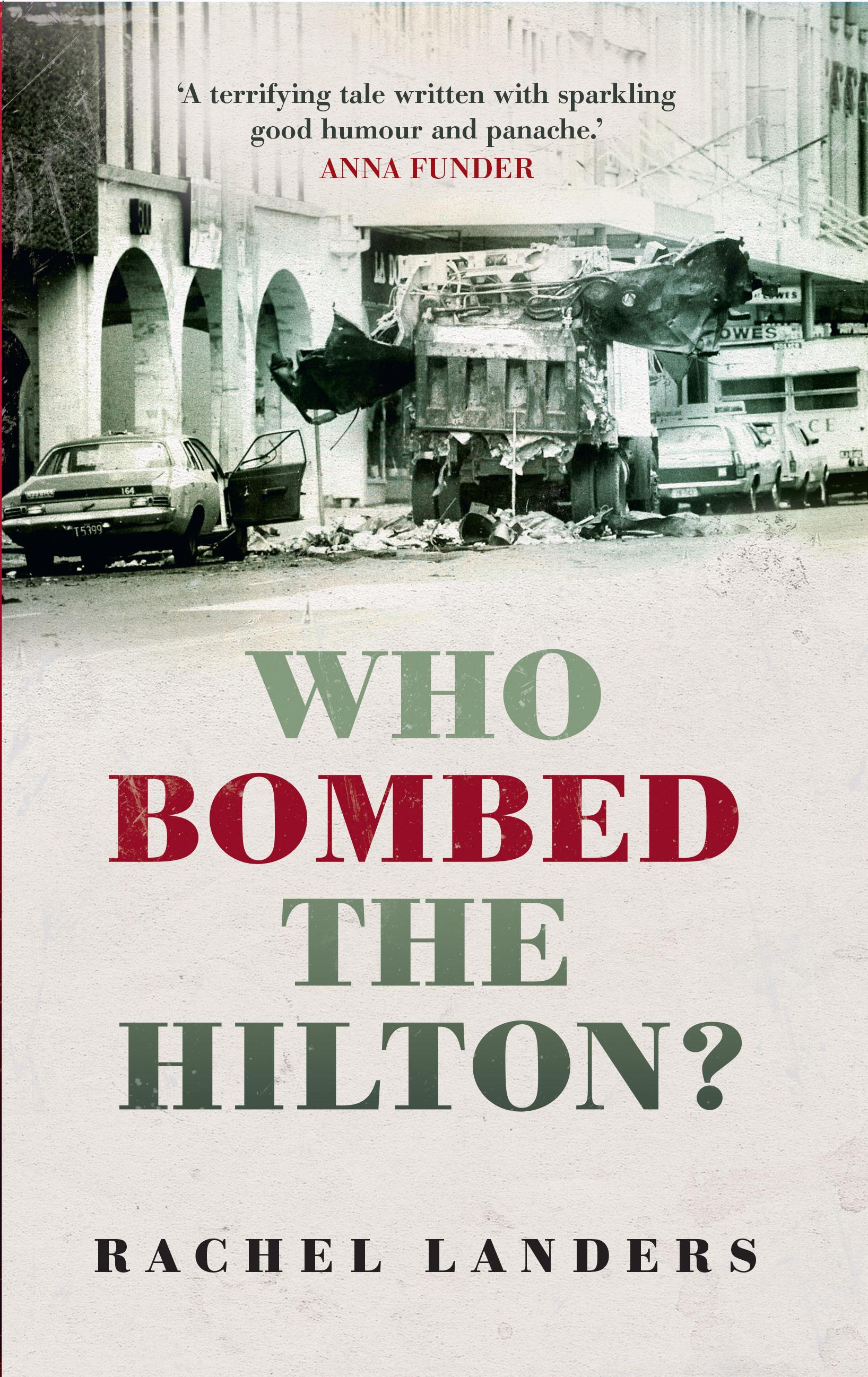Who Bombed the Hilton?