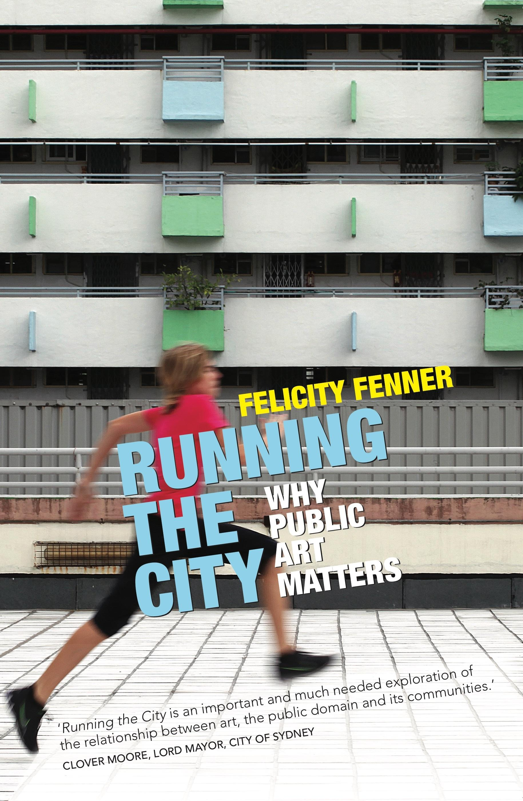 Running The City: Why Public Art Matters
