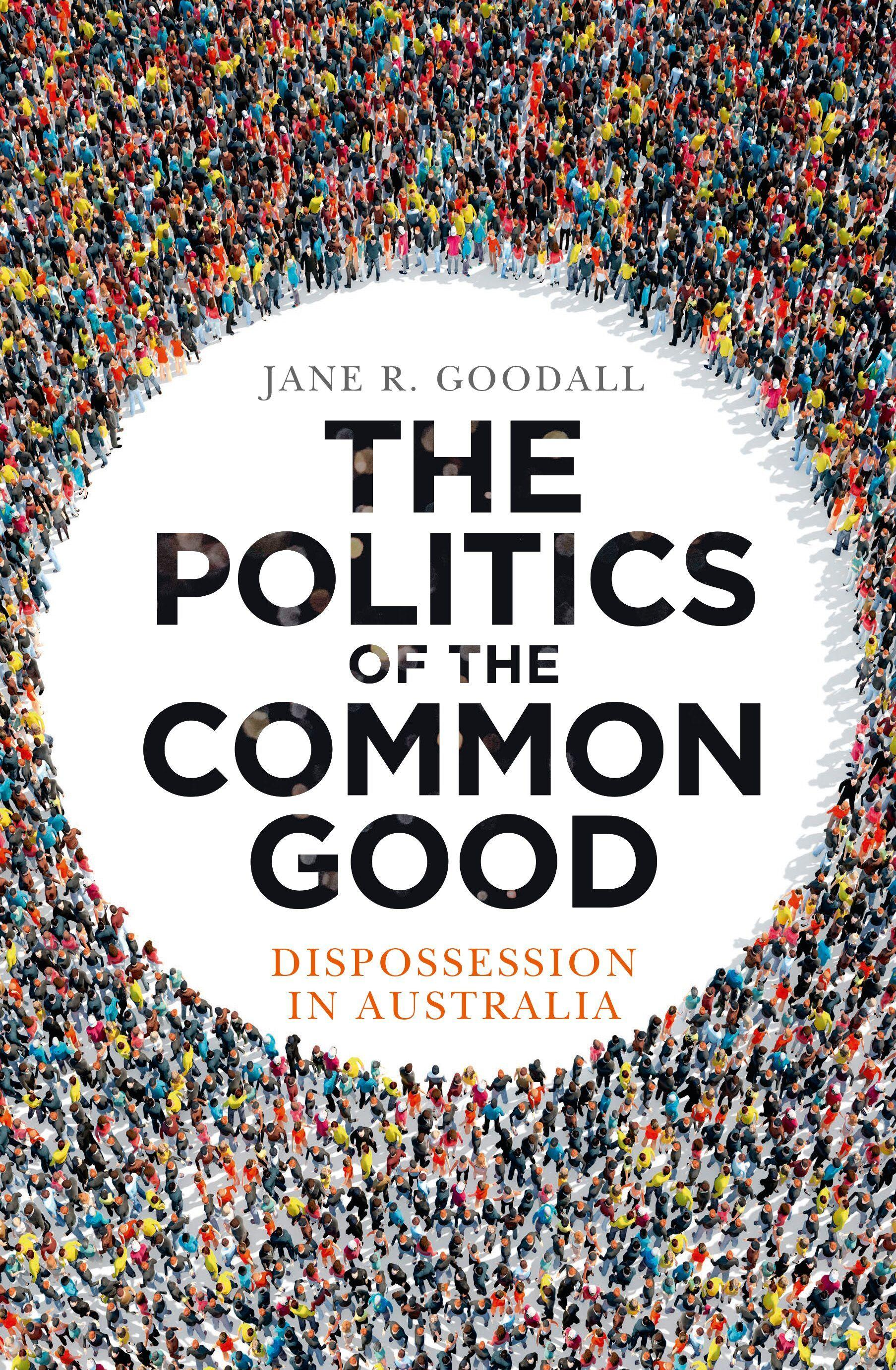 The Politics of the Common Good