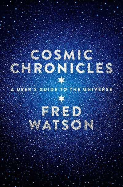 Cosmic Chronicles: A User's Guide to the Universe