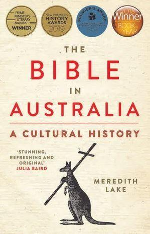 The Bible in Australia: Aculturalhistory