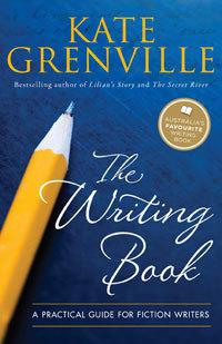 The Writing Book: A Practical Guide for Fiction Writers