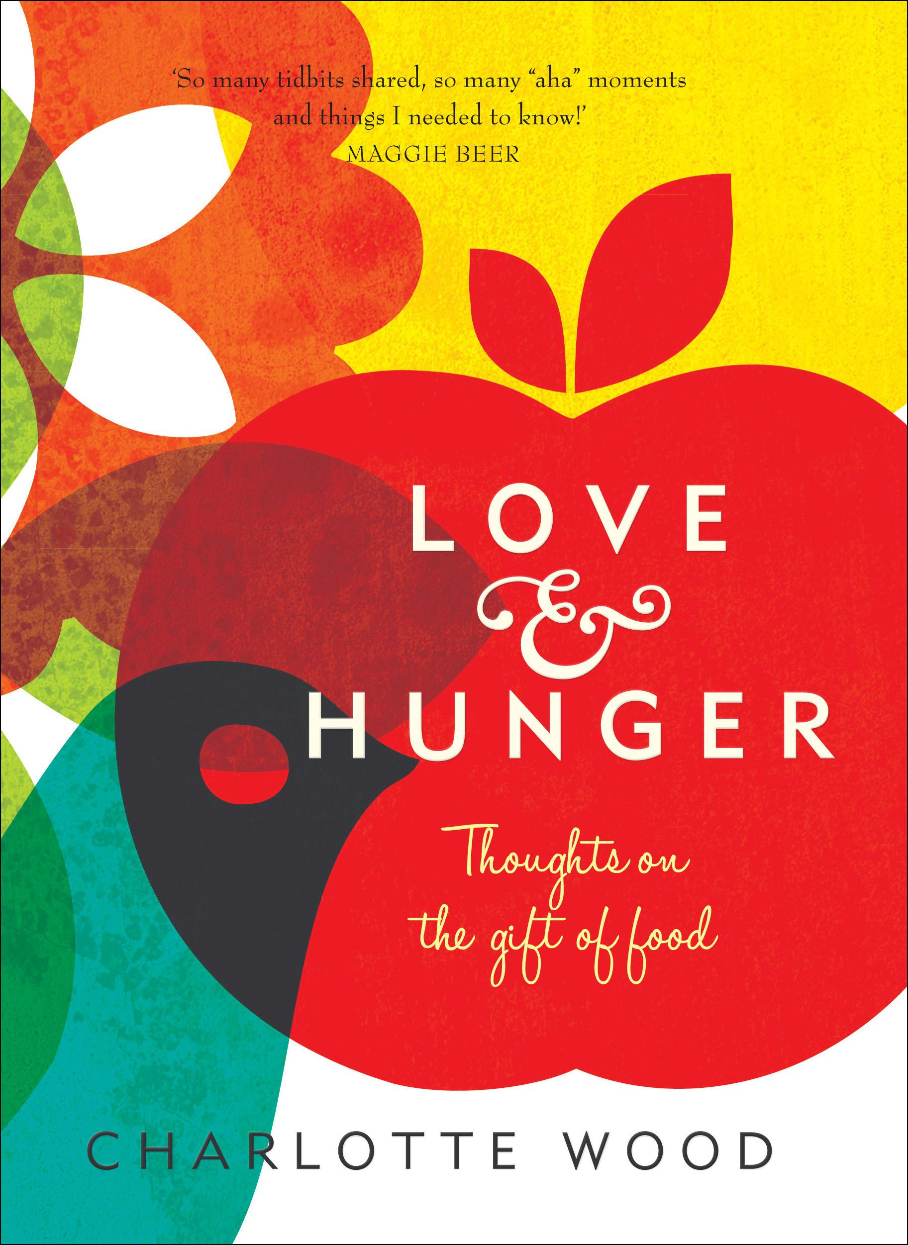 Love and Hunger: Thoughts on the gift of food