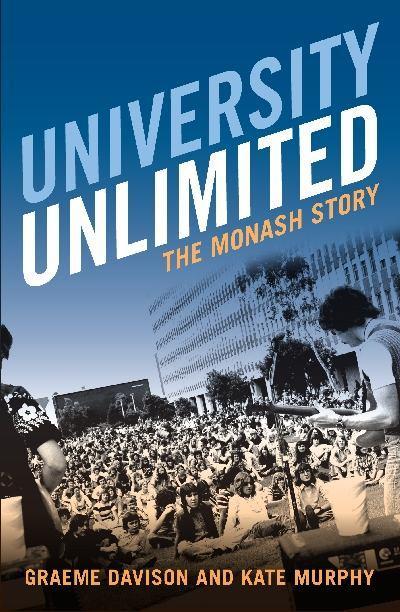 University Unlimited: TheMonashStory